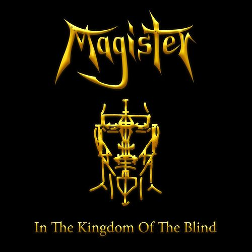 In the Kingdom of the Blind by Magister