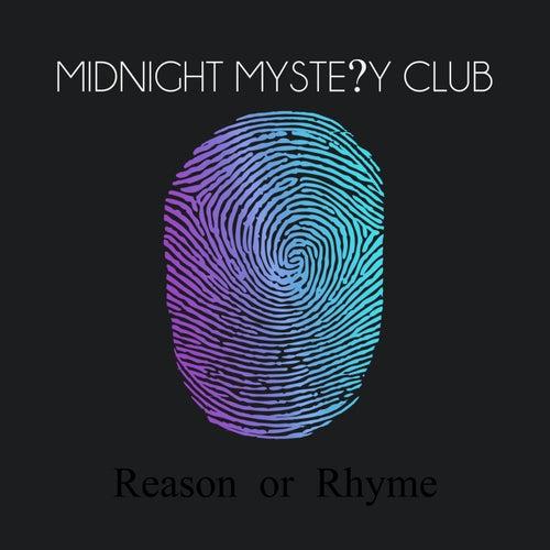 Reason or Rhyme by Midnight Mystery Club