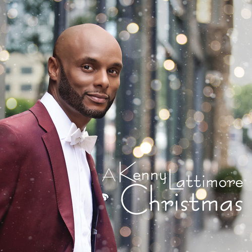 A Kenny Lattimore Christmas by Kenny Lattimore