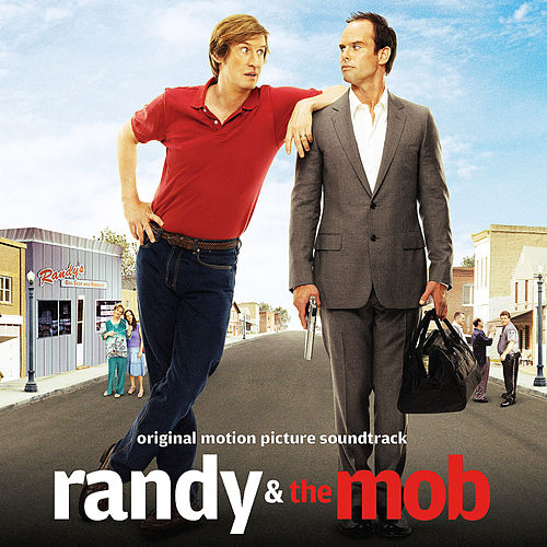Randy & The Mob (Original Motion Picture Soundtrack) von Various Artists