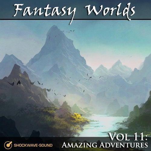 Fantasy Worlds, Vol. 11: Amazing Adventures von Shockwave-Sound