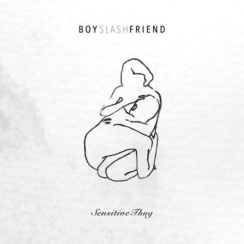 Sensitive Thug by Boyslashfriend