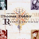 The Best Of Thomas Dolby: Retrospectacle by Thomas Dolby