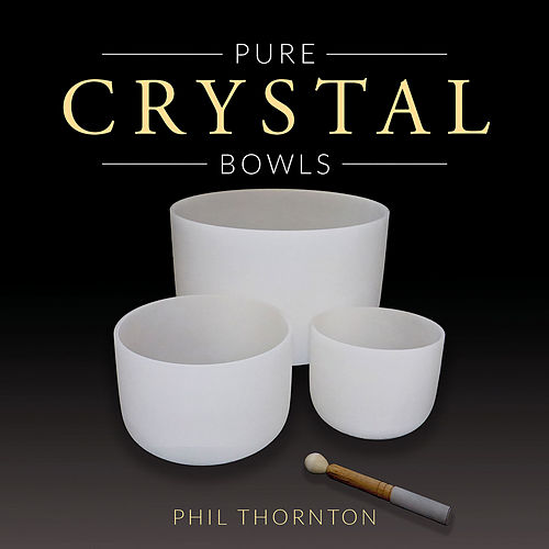 Pure Crystal Bowls de Phil Thornton