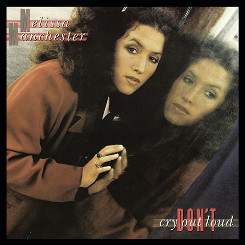Don't Cry Out Loud de Melissa Manchester