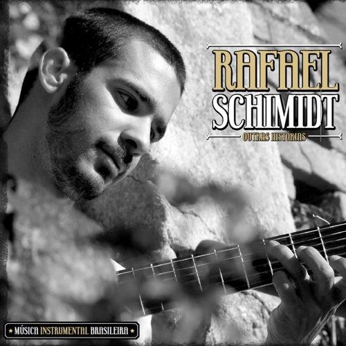 Outras Histórias de Rafael Schimidt
