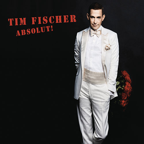 Absolut! by Tim Fischer