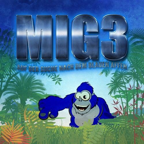 Mig3: Auf der Suche nach dem Blauen Affen de Kim Jens Witzenleiter