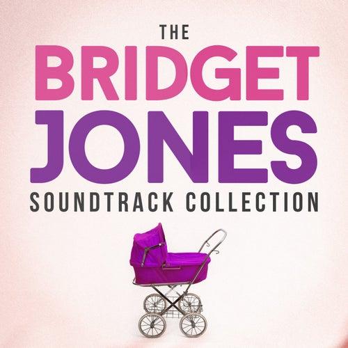 The Bridget Jones Soundtrack Collection by Various Artists