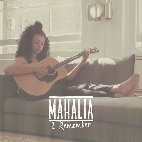 I Remember by Mahalia