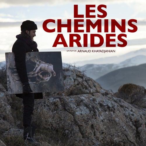 Les Chemins Arides (Original Motion Picture Soundtrack) by Jack Bartman