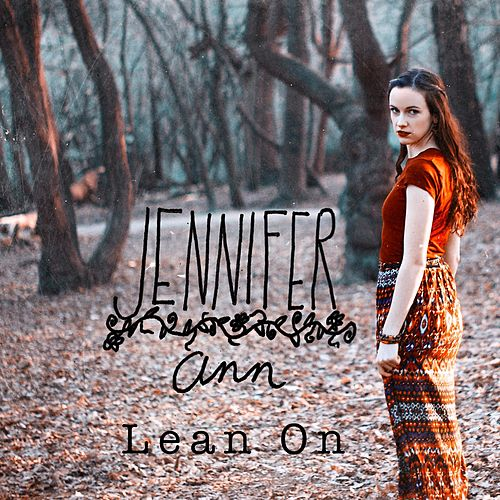 Lean On de Jennifer Ann