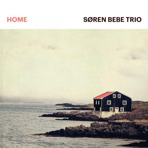 Home by Søren Bebe Trio