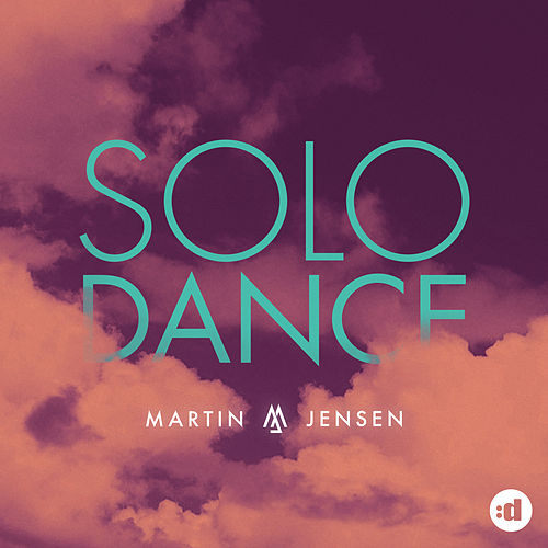 Solo Dance by Martin Jensen