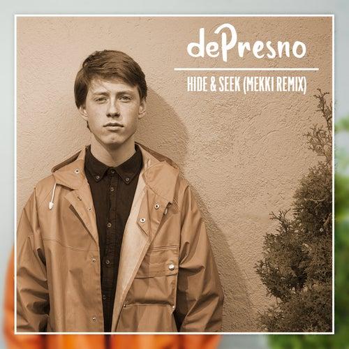 Hide and Seek (Mekki Remix) van dePresno