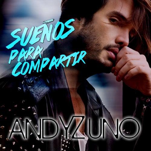 Sueños para Compartir by Andy Zuno