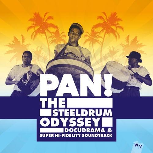 Pan! The Steeldrum Odyssey de Various Artists