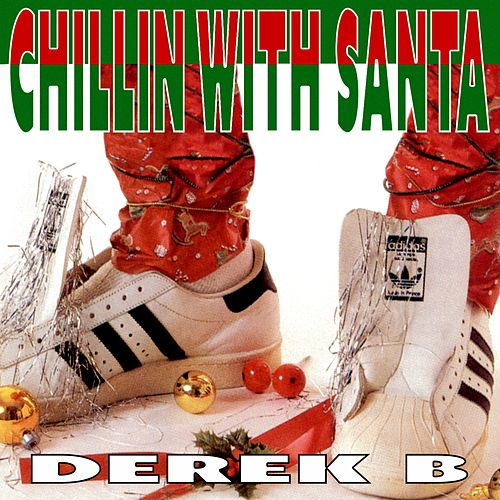 Chillin' with Santa von Derek B