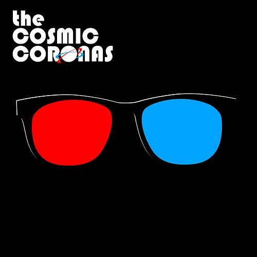 The Cosmic Coronas - EP by The Cosmic Coronas