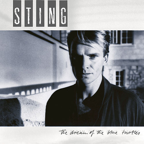 The Dream Of The Blue Turtles von Sting