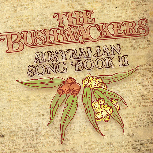 Australian Songbook, Vol. 2 by The Bushwackers