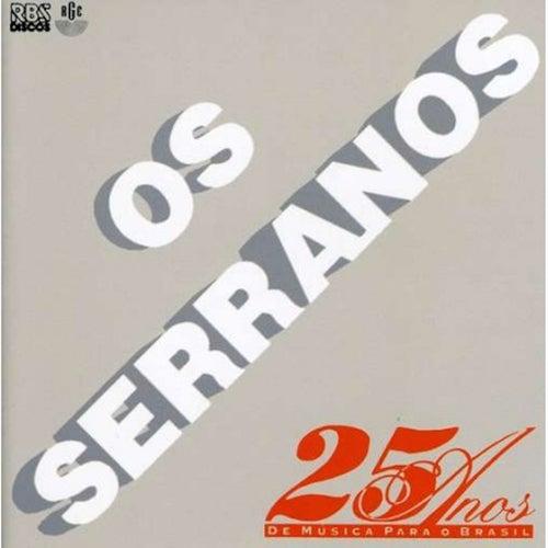 25 Anos de Música para o Brasil de Os Serranos