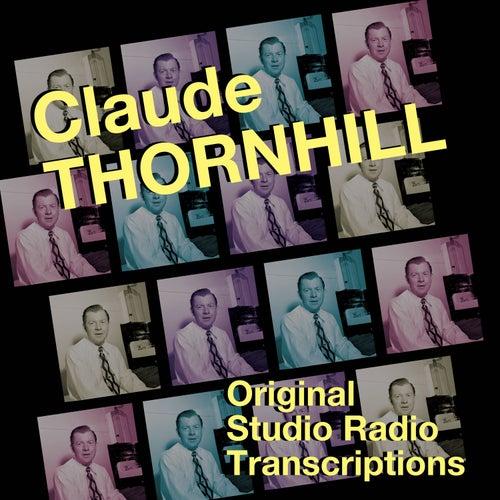 Original Studio Radio Transcriptions von Claude Thornhill