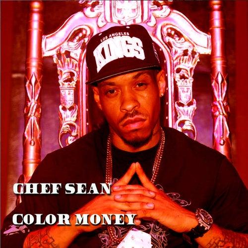 Color Money by Chef Sean