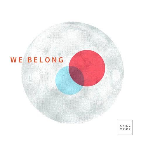 We Belong by Stillmode