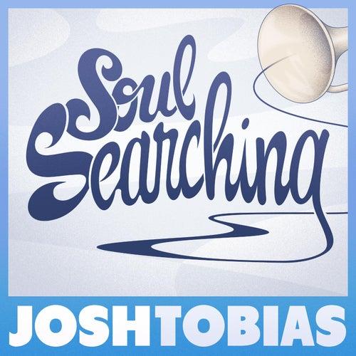 Soul Searching by Josh Tobias