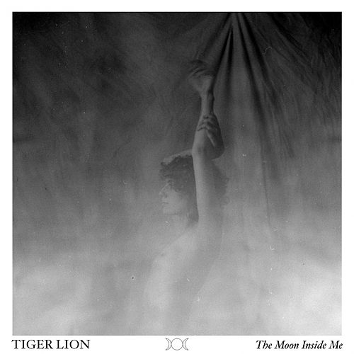 The Moon Inside Me by Tiger Lion
