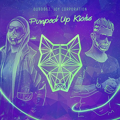 Pumped up Kicks (feat. Joy Corporation) fra Dubdogz