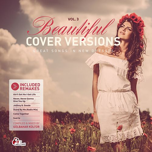 Beautiful Cover Versions, Vol. 3 (Compiled & Mixed by Gülbahar Kültür) de Various Artists