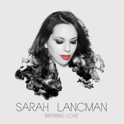Inspiring Love by Sarah Lancman