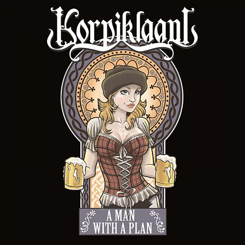 A Man with a Plan von Korpiklaani