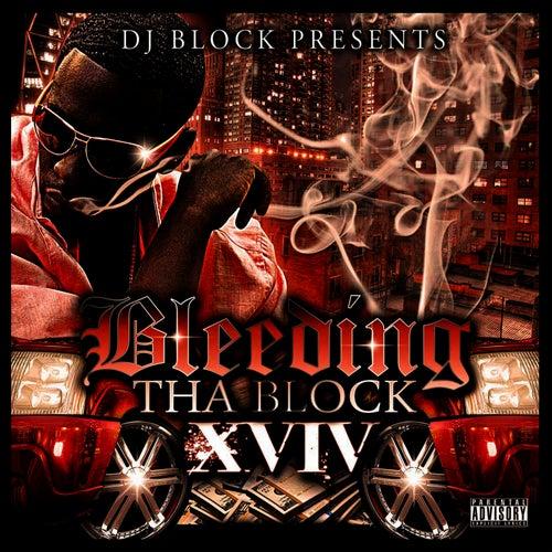 Bleedin' da Block 14 by Young Dro
