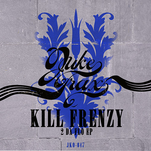2 Da Flo by Kill Frenzy