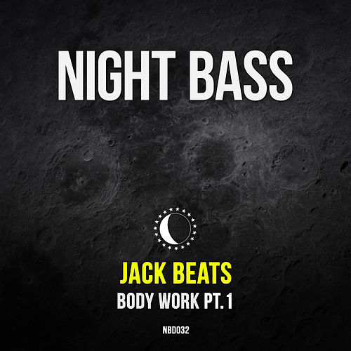 Body Work Pt. 1 von Jack Beats