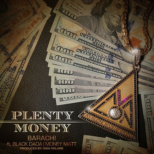 Plenty Money (feat. Black Dada & Money Matt) de Barachi