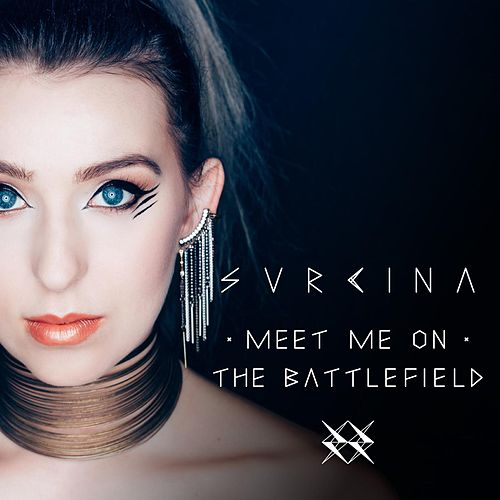 Meet Me on the Battlefield di Svrcina