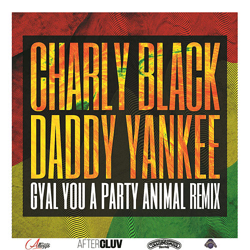 Gyal You A Party Animal de Charly Black