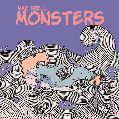 Monsters by Mae Krell