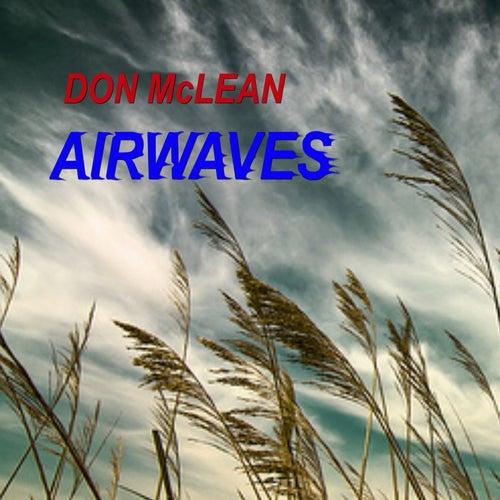 Airwaves (Live) de Don McLean