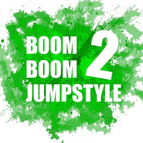 Boom Boom Jumpstyle, Vol. 2 de Various Artists