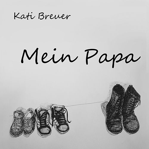 Mein Papa by Kati Breuer