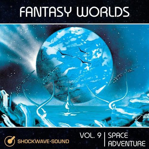 Fantasy Worlds, Vol. 9: Space Adventure von Shockwave-Sound