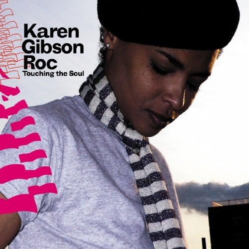 Touching the Soul by Karen Gibson Roc