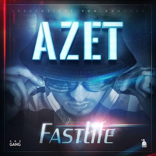 Fast Life von Azet