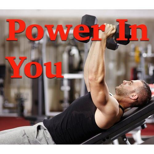 Power In You de Various Artists