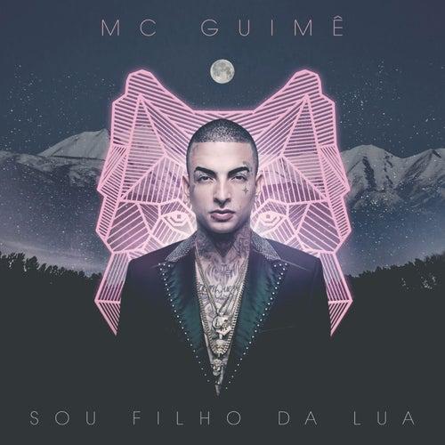 Sou Filho da Lua by MC Guimê